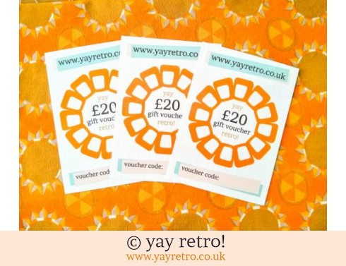 152: £60 yay retro! Gift Vouchers (£60.00)