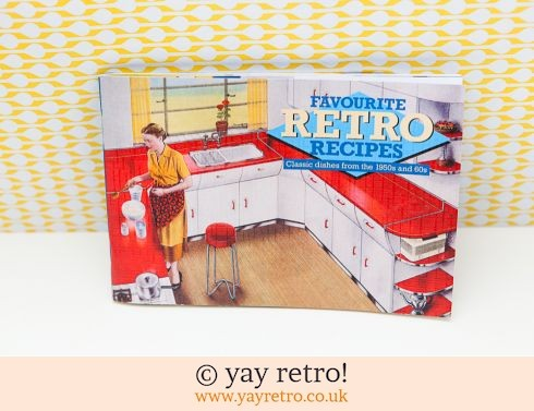 681: Favourite Retro Recipes with Vintage Kitchen Photos (£6.50)