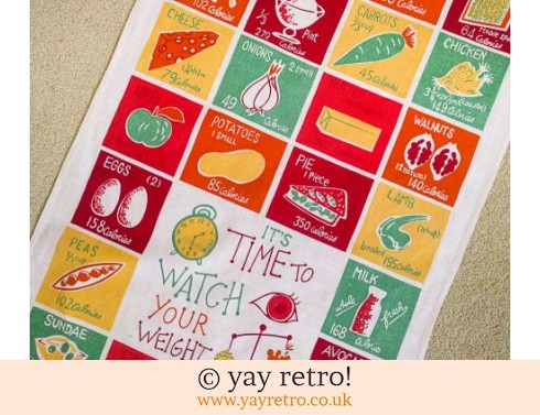 720: It's Time to Watch your Weight Vintage Tea Towel RARE (£15.00)