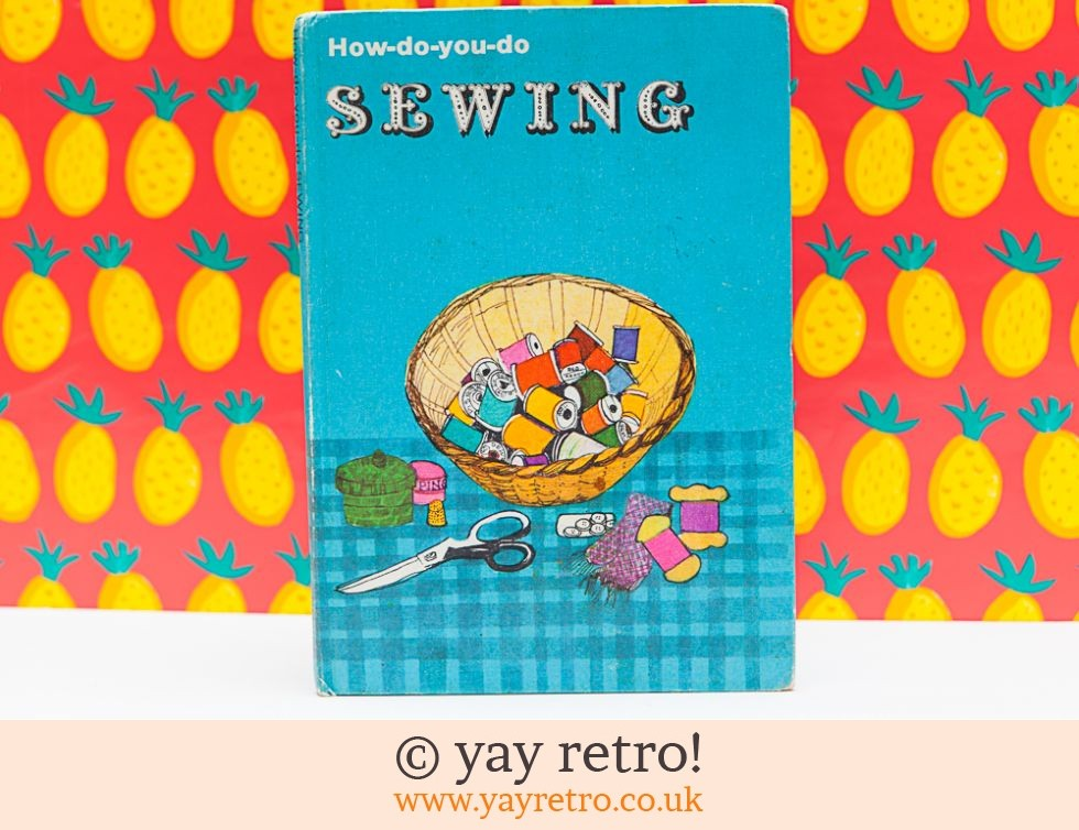 How do you do Sewing Book 1960/70s (£10.50)