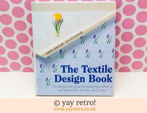 0: The Textile Design book Karin Jerstorp 1986 (£5.00)