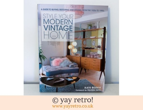 864: Style Your Modern Vintage Home (£22.00)